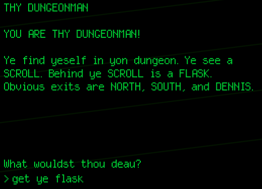 Thy Dungeonman: A parody of a text adventure.