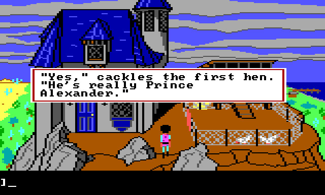 "Gwydion standing outside by the chicken coop. Game text reads: ""'Yes,' cackles the first hen. 'He's really Prince Alexander.'"""