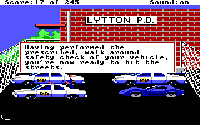 "Sonny stands next to his cop car in the police station parking lot. Game text reads: ""Having performed the prescribed, walk-around safety check of your vehicle, you're now ready to hit the streets."