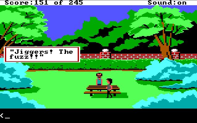 "The same park scene. Dialogue box reads: ""'Jiggers! The fuzz!'"""