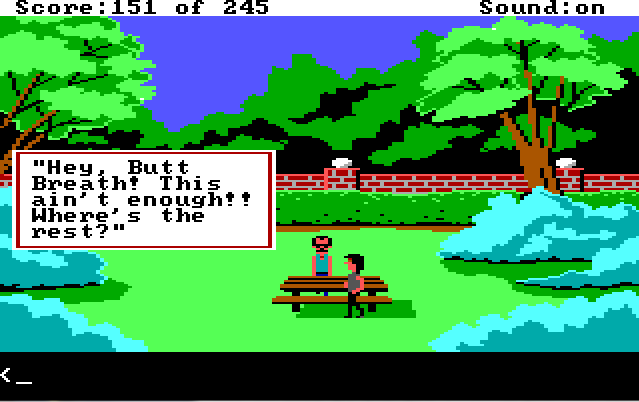 "A park filled with trees and large bushes. There is a low brick wall in the background and a picnic table in the foreground. Two white men stand by the picnic table, both wearing tank tops. A dialogue box off to the side reads: ""'Hey, Butt Breath! This ain't enough. Where's the rest?'"""