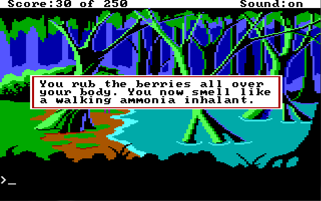 "The swamp. Game text: ""You rub the berries all over your body. You now smell like a walking ammonia inhalant."""