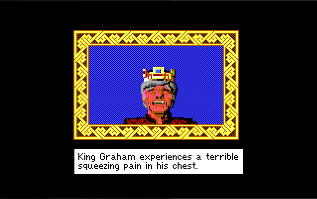 "Closeup of King Graham looking dramatically pained. Text reads: ""King Graham experiences a terrible squeezing pain in his chest."""