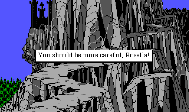 "The winding mountain path down from Lolotte's castle. Rosella is nowhere to be seen. Game text reads: ""You should be more careful, Rosella!"""