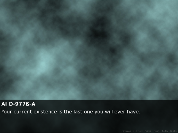 "Important Game You Should Play screenshot. A cloudy green and black background. Text at the bottom reads: ""AI D-977Beta-A. Your current existence is the last one you will ever have."""
