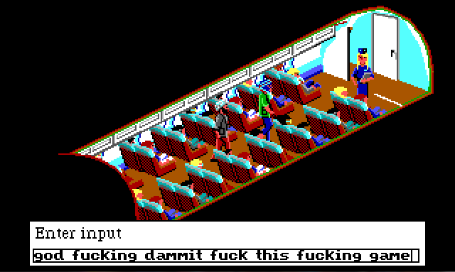 "Interior of a small airplane. A flight attendant with blonde hair and a blue uniform stands at the front of the plane, by the door to the cockpit. Sonny and Keith are sitting in the front row. Two men in turbans are walking up the aisle towards the front. Input text reads: ""god fucking dammit fuck this fucking game""."