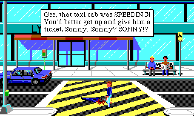 "The front of a large, glass-walled building. There is a road running in front of it with a large yellow-striped pedestrian crossing in the middle. Keith stands in the middle of the road next to Sonny's mangled corpse. Game text reads: ""Gee, that taxi cab was SPEEDING! You'd better get up and give him a ticket, Sonny! Sonny? SONNY!?"""