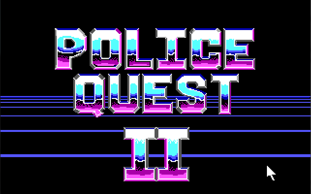 "Title screen reading ""Police Quest II"" in an 80's neon color scheme."