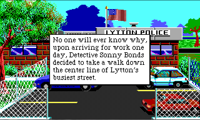 "The front of the police station. It is a brick building with a US flag waving over it and a sign that reads ""LYTTON POLICE"". In front of the station is a small parking lot with several parked cars. Game text reads: ""No one will every know why, upon arriving for work one day, Detective Sonny Bonds decided to take a walk down the center line of Lytton's busiest street."""